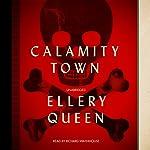 Calamity Town: Ellery Queen, Book 16 | Ellery Queen