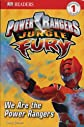 Jungle Fury: We Are The Power Rangers (DK READERS)