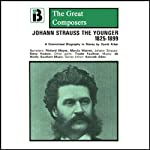 Johann Strauss the Younger: 1825 - 1899 | David Allen