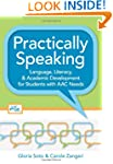 Practically Speaking: Language, Liter...
