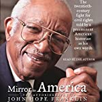 Mirror to America: The Autobiography of John Hope Franklin | John Hope Franklin