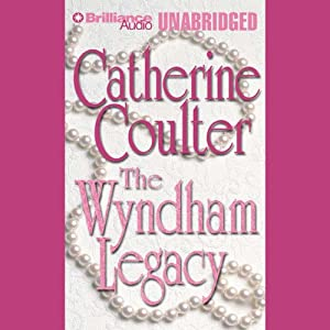 The Wyndham Legacy: Legacy Series #1 | [Catherine Coulter]