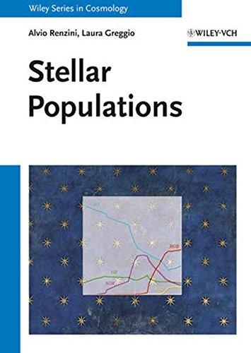 Stellar Populations: A User Guide from Low to High Redshift [Laura Greggio - Alvio Renzini] (Tapa Dura)