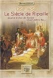 echange, troc Bernard Sache - Le siècle de Ripaille