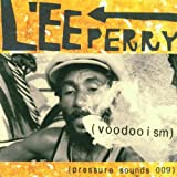 "Voodooismby Lee ""Scratch"" Perry"