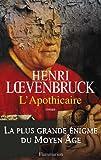 L'apothicaire par Loevenbruck
