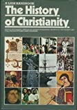 The History of Christianity [A Lion handbook]