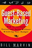 Guest-Based Marketing: How to Increase Restaurant Sales Without Breaking Your Budget