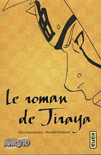 Livres Kindle Unlimited: Le roman de Jiraya (roman Naruto 1