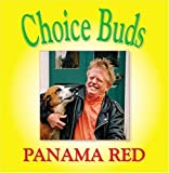 Choice Buds by Panama Red (2005-06-01)