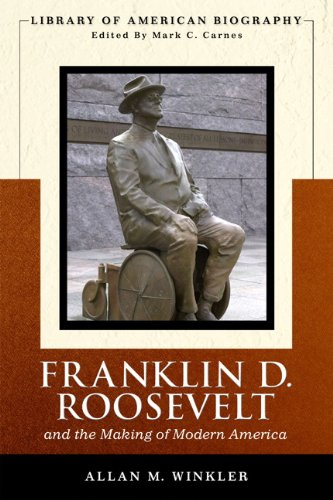 Franklin Delano Roosevelt and the Making of Modern...