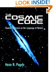 The Cosmic Code (Dover Books on Physics)