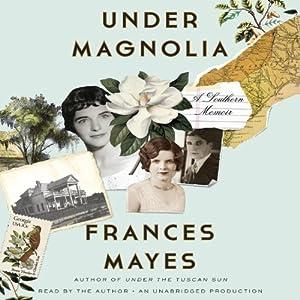 Under Magnolia Audiobook