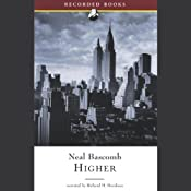 Higher: A Historic Race to the Sky and the Making of a City | [Neal Bascomb]