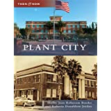Plant City (Then & Now (Arcadia))