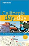 Frommer's California Day by Day (Frommer's Day by Day - Full Size)