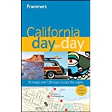 Frommer's California Day by Day (Frommer's Day by Day - Full Size)by Mark Hiss