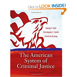 Criminal Justice in America George F. Cole, Christopher E. Smith and Christina DeJong