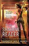 The Shadow Reader (A Shadow Reader Novel)