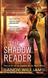 img - for The Shadow Reader (A Shadow Rider Novel) book / textbook / text book