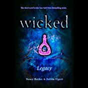 Wicked: Legacy, Wicked Series Book 3 | Nancy Holder, Debbie Viguie