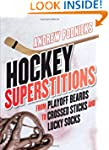 Hockey Superstitions: From Playoff Be...