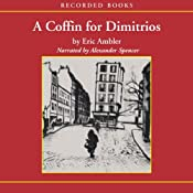 A Coffin for Dimitrios | [Eric Ambler]