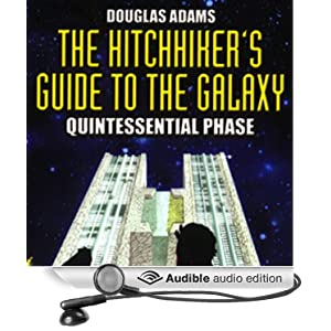 the hitchhiker 39 s guide to the galaxy the quintessential phase dramatized audible. Black Bedroom Furniture Sets. Home Design Ideas