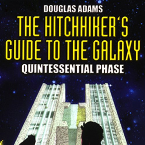 the hitchhiker 39 s guide to the galaxy the quintessential phase dramatised audiobook douglas. Black Bedroom Furniture Sets. Home Design Ideas