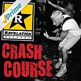 Revelation Records Crash Course [Explicit]