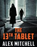 img - for The 13th Tablet (A Mina Osman Thriller) book / textbook / text book
