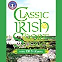 Classic Irish Short Stories (       UNABRIDGED) by various Narrated by T.P. McKenna