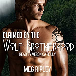 Claimed by the Wolf Brotherhood Audiobook