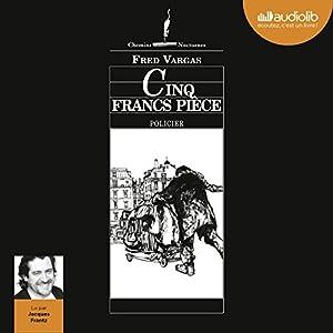 Cinq francs pièce (Commissaire Adamsberg - Nouvelles 3) Hörbuch