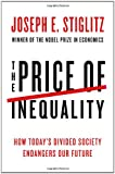 &#34;The Price of Inequality How Today&#39;s Divided Society Endangers Our Future&#34; av Joseph E. Stiglitz