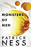 Monsters of Men (Chaos Walking) by Ness, Patrick (2013)