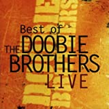 Songtexte von The Doobie Brothers - Best of the Doobie Brothers Live