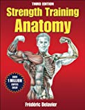 img - for Strength Training Anatomy-3rd Edition book / textbook / text book