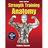 Strength Training Anatomy (Sports Anatomy)by Frederic Delavier