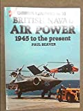 img - for British Naval Air Power 1945 to the present - Warbirds Illustrated No. 33 book / textbook / text book