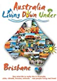 echange, troc Living Down Under - Brisbane [Import anglais]