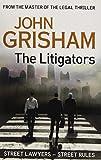 John Grisham The Litigators