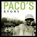 Paco's Story (       UNABRIDGED) by Larry Heinemann Narrated by Richard Ferrone