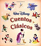 Cuentos clasicos: Disney's Classic Storybook, Spanish-Language Edition (Tesoros de Disney) (Spanish Edition)