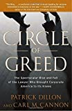 img - for Circle of Greed: The Spectacular Rise and Fall of the Lawyer Who Brought Corporate America to Its Knees book / textbook / text book