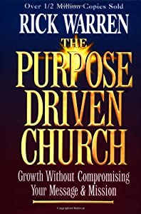 "Cover of ""The Purpose-Driven Church: Grow..."