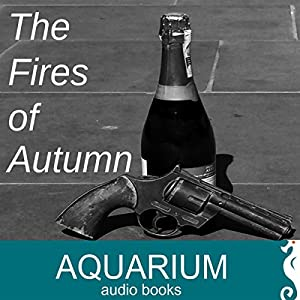 The Fires of Autumn Audiobook