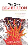 The Great Rebellion (0752443852) by Roots, Ivan