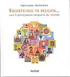 "Afficher ""Raconte-moi ta religion..."""
