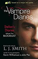 Stefan's Diaries 2: Bloodlust (The Vampire Diaries: Stefan's Diaries)